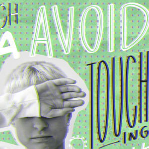 avoid touching 2